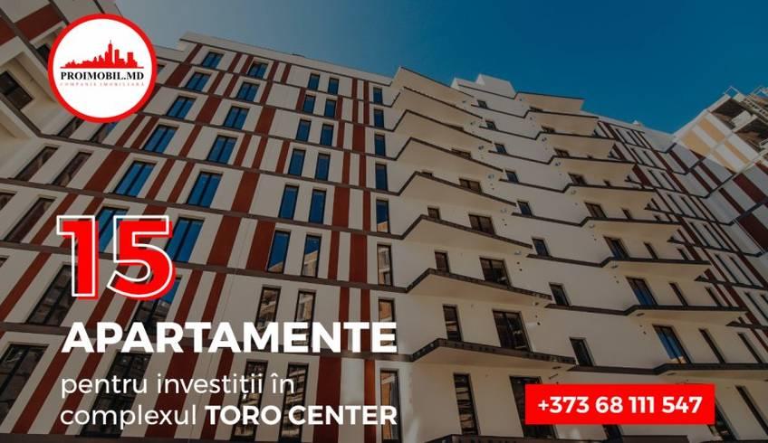 Apartamente pentru investiții în Complexul rezidențial multifuncțional - Toro Center